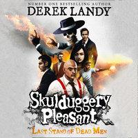 Last Stand of Dead Men - Derek Landy