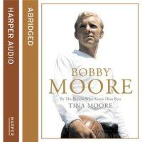 Bobby Moore - Tina Moore
