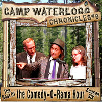 The Camp Waterlogg Chronicles 9 - Lorie Kellogg, Joe Bevilacqua, Pedro Pablo Sacristán, Charles Dawson Butler