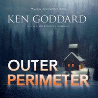 Outer Perimeter - Ken Goddard