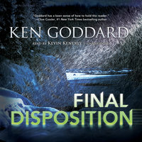 Final Disposition - Ken Goddard
