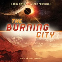 The Burning City - Larry Niven,Jerry Pournelle