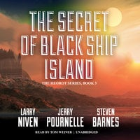 The Secret of Black Ship Island - Larry Niven,Jerry Pournelle,Steven Barnes