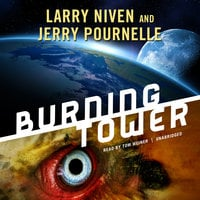 Burning Tower - Larry Niven,Jerry Pournelle