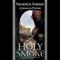 Holy Smoke - Frederick Ramsay