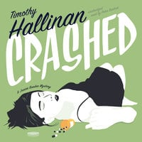 Crashed - Timothy Hallinan