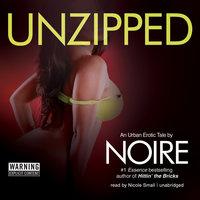 Unzipped - Noire