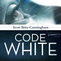 Code White - Scott Britz-Cunningham