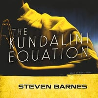 The Kundalini Equation - Steven Barnes