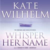 Whisper Her Name - Kate Wilhelm