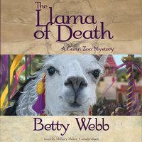 The Llama of Death - Betty Webb