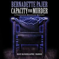 Capacity for Murder - Bernadette Pajer