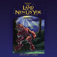 The Land of the Nen-Us-Yok - Jamie Sutliff