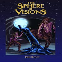The Sphere of Visions - Jamie Sutliff