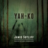Yah-Ko - Jamie Sutliff