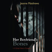 Her Boyfriend's Bones - Jeanne Matthews