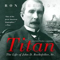 Titan - Ron Chernow