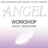Angel Workshop - Jacky Newcomb