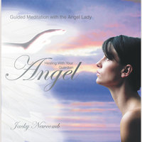 Healing with Your Guardian Angel - Jacky Newcomb