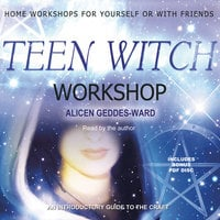 Teen Witch Workshop - Alicen Geddes-Ward