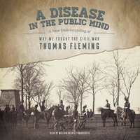 A Disease in the Public Mind - Thomas Fleming