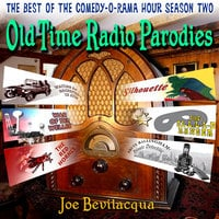 Old-Time Radio Parodies - Joe Bevilacqua,William Melillo,Robert J. Cirasa