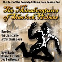 The Misadventures of Sherlock Holmes - Joe Bevilacqua, Charles Dawson Butler, Robert J. Cirasa