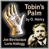 Tobin's Palm - O. Henry