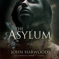The Asylum - John Harwood