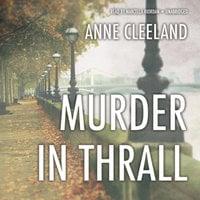 Murder in Thrall - Anne Cleeland