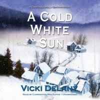 A Cold White Sun - Vicki Delany