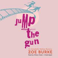 Jump the Gun - Zoe Burke