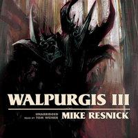 Walpurgis III - Mike Resnick