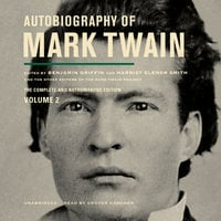 Autobiography of Mark Twain, Vol. 2 - Mark Twain