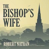 The Bishop's Wife - Robert Nathan