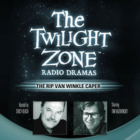 The Rip Van Winkle Caper - Rod Serling