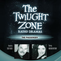 The Passersby - Rod Serling