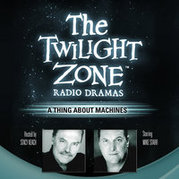 A Thing about Machines - Rod Serling