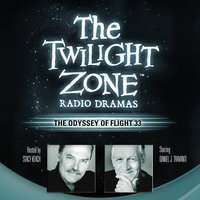 The Odyssey of Flight 33 - Rod Serling