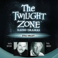 Still Valley - Manly Wade Wellman,Rod Serling
