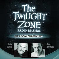 Mr. Denton on Doomsday - Rod Serling