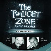 A Quality of Mercy - Rod Serling, Sam Rolfe