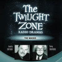 The Masks - Rod Serling