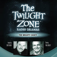 The Mighty Casey - Rod Serling