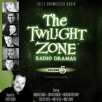 The Twilight Zone Radio Dramas, Vol. 5 - Various Authors