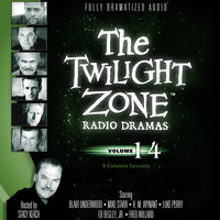 The Twilight Zone Radio Dramas, Vol. 14 - Various Authors