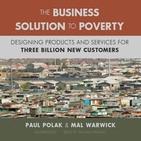 The Business Solution to Poverty - Paul Polak,Mal Warwick
