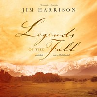 Legends of the Fall - Jim Harrison, Robert Haller
