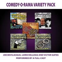 Comedy-O-Rama Variety Pack - Joe Bevilacqua,Victor Gates