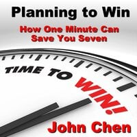 Planning to Win - John Chen